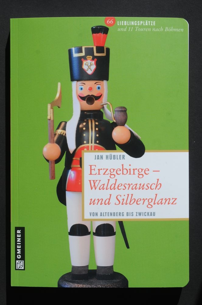 """""""ERZGEBIRGE – Waldesrausch & Silberglanz""""  Von Altenberg bis Zwickau"""